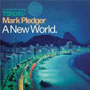 Mark Pledger - A New World download