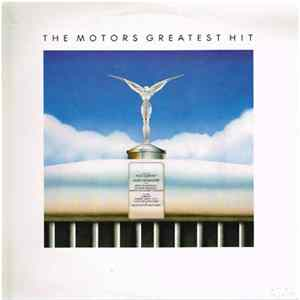 The Motors - The Motors Greatest Hit download