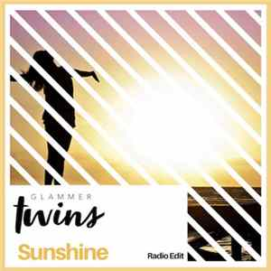 Glammer Twins - Sunshine (Radio Edit) download